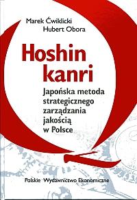 Hoshin kanri, Marek Ćwiklicki, Hubert Obora