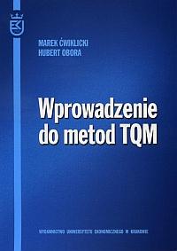 Wprowadzenie do metod TQM, Marek Ćwiklicki, Hubert Obora